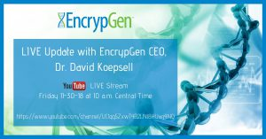 Ask the CEO. Dr. David Koepsell gives a live update on YouTube